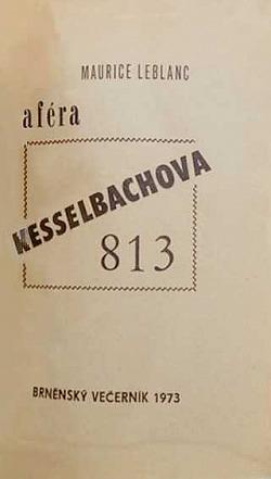 Aféra Kesselbachova 813 obálka knihy