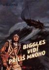Biggles vidí příliš mnoho