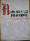 Neurolingvistické programování v komunikační teorii a praxi