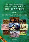 Historie evropských duelů a šermu I