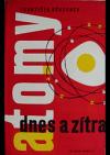 Atomy dnes a zítra