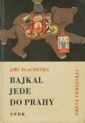 Bajkal jede do Prahy