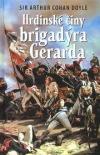 Hrdinské činy brigadýra Gerarda
