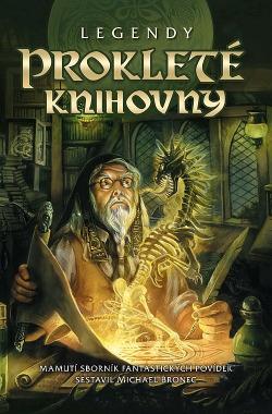 Legendy: Prokleté knihovny obálka knihy