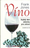 Víno - Každý den sklenku pro zdraví