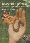 Kooperace s přírodou v harmonii s přírodními bytostmi