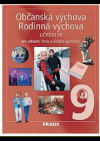 Občanská a Rodinná výchova, učebnice pro základní školy a víceletá gymnázia (9)