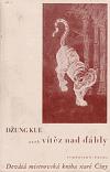 Džung Kue aneb Vítěz nad ďábly - Devátá mistrovská kniha staré Číny