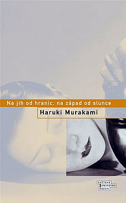 Kniha Na jih od hranic, na západ od slunce (Haruki Murakami)