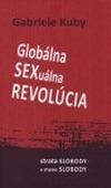 Globálna sexuálna revolúcia. Strata slobody v mene slobody