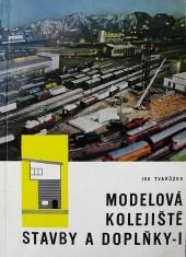 Modelová kolejiště I - Stavby a doplňky