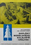 Doplňky modelového kolejiště (Krajina)