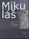 Sv. Mikuláš pod Krudumem (tajemství vzniku, zániku a znovuobjevení jedné památky)