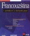 Fracouzština v podnikové a obchodní praxi