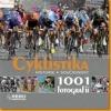 Cyklistika: 1001 fotografií