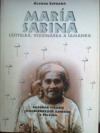 María Sabina léčitelka, vizionářka a šamanka
