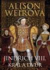 Jindřich VIII.: Král a dvůr