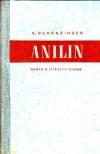 Anilin - román o vítězství chemie