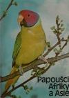 Papoušci Afriky a Asie