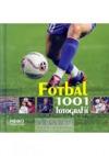 Fotbal: 1001 fotografií