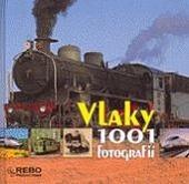 Vlaky: 1001 fotografií obálka knihy