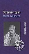 Středoevropan Milan Kundera