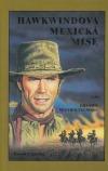 Hawkwindova Mexická mise I. Hranice nevyhnutelnosti