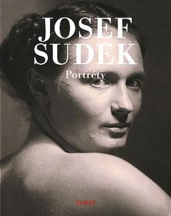 Josef Sudek – Portréty
