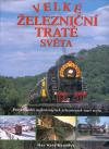 Velké železniční tratě světa