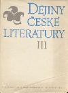 Dějiny české literatury III. - Literatura 2. poloviny 19. století