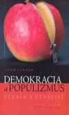 Demokracia a populizmus: Strach a nenávisť