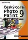 Český Corel Photo Paint 9 - podrobný průvodce
