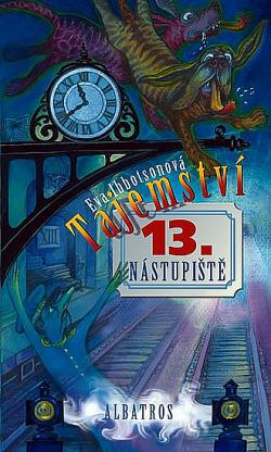 Tajemství 13. nástupiště obálka knihy