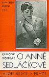 O Anně Sedláčkové obálka knihy