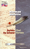 Bartleby, the Scrivener / Písař Bartleby