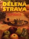 Dělená strava - Superdieta