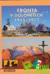 Fronta v Dolomitech 1915-1917