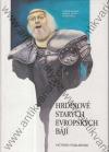 Hrdinove starých evropskych bájí