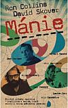 Mánie – Životní příběhy beatniků-bouřliváků a buričů, kteří stvořili novou uměleckou generaci