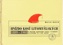 Hnízdo kosů litomyšlských 1889–1903 obálka knihy