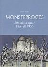 Monstrproces ´Stříteský a spol.´ Litomyšl 1950