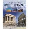 Dávné civilizace - Atlas historie obálka knihy