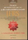 Finanční účetnictví a výkaznictví podle mezinárodních standardů