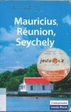 Mauricius, Réunion, Seychely
