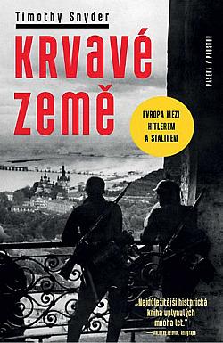 Krvavé země: Evropa mezi Hitlerem a Stalinem obálka knihy