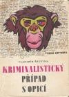 Kriminalistický případ s opicí