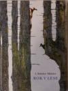 Rok v lese