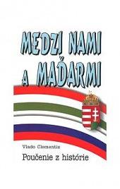 Medzi nami a Maďarmi obálka knihy