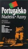 Portugalsko / Madeira / Azory