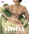 Móda: Obrazové dějiny oblékání a stylu